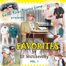 Favorites by Dr. Worchevsky, Vol. 1