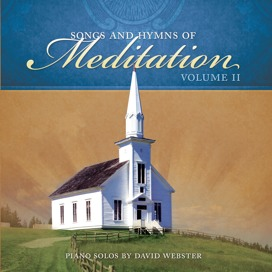 Songs and Hymns of Meditation, Volume II