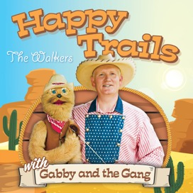 Happy Trails with Gabby and the Gang