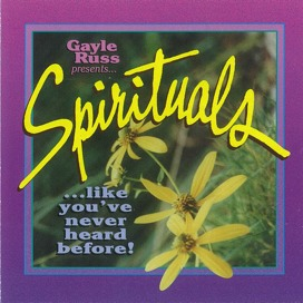 Spirituals . . . like you've never heard before!