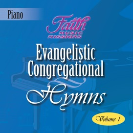 Evangelistic Congregational Hymns, Vol. 1
